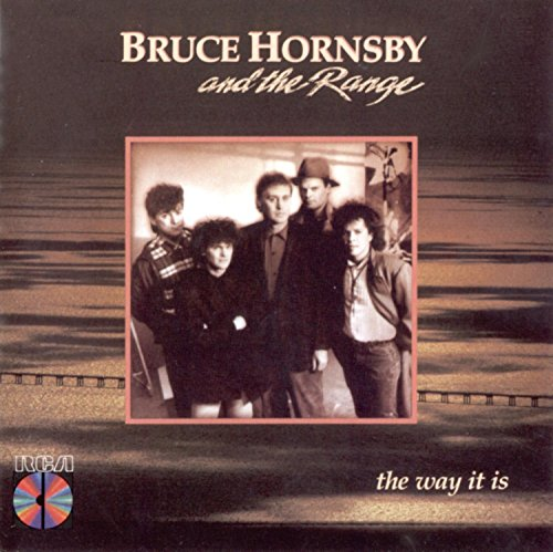 Bruce Hornsby & The Range - The way it is - Zortam Music