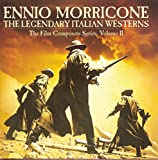 Skivomslag för The Legendary Italian Westerns: The Film Composers Series, Volume 2