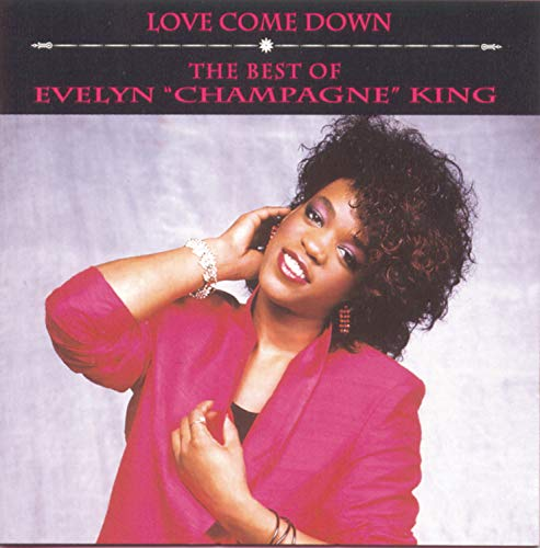 Evelyn Champagne King - Love Come Down: The Best of Evelyn
