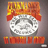 Copertina di Funkmaster Flex Presents The Mix Tape Volume 1: 60 Minutes Of Funk
