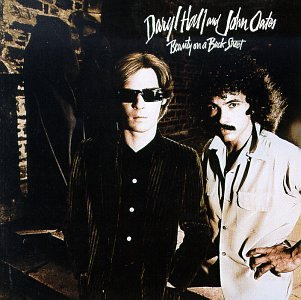 Hall & Oates - Beauty On A Back Street