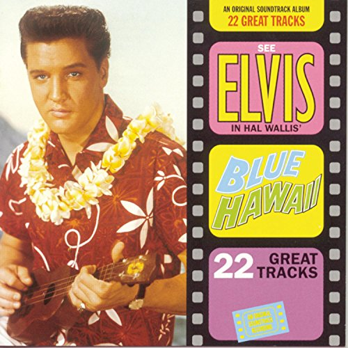 Elvis Presley - Blue Hawaii  (Remastered) - Zortam Music
