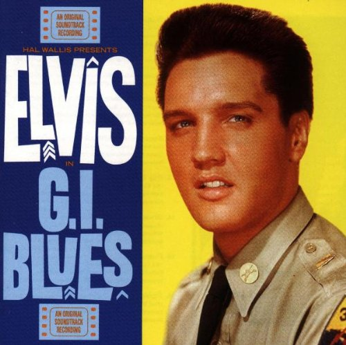 Elvis Presley - G.I. Blues - Zortam Music
