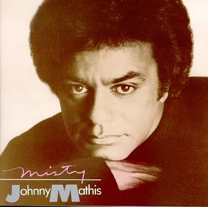 Johnny Mathis - Misty - Zortam Music