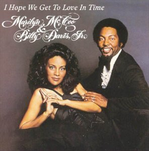 Marilyn McCoo &amp; Billy Davis, Jr. - I Hope We Get To Love In Time