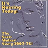 Cubierta del álbum de It's Raining Today: The Scott Walker Story (1967-70)