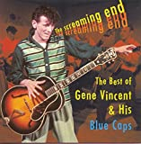 Cover de The Screaming End: The Best of Gene Vincent & His Blue Caps