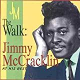 Album cover for The Walk: Jimmy McCracklin at His Best