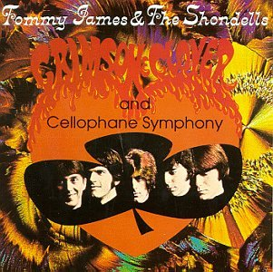 Crimson &amp; Clover/Cellophane Symphony