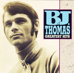 B.J. Thomas - Greatest Hits [Rhino]