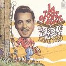Skivomslag för 16 Tons of Boogie: The Best of Tennessee Ernie Ford