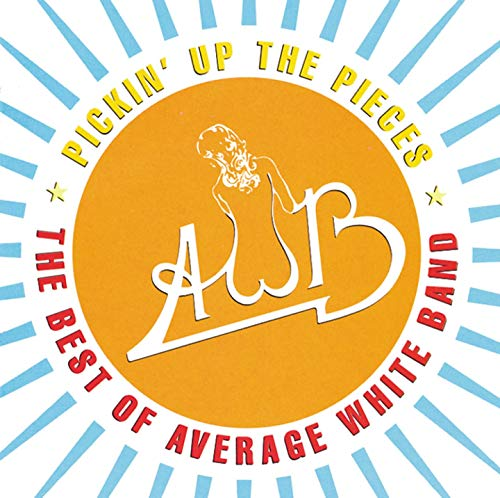 Pickin' Up the Pieces: The Best of Average White Band (1974-1980)