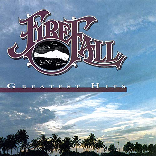 Firefall - Greatest Hits