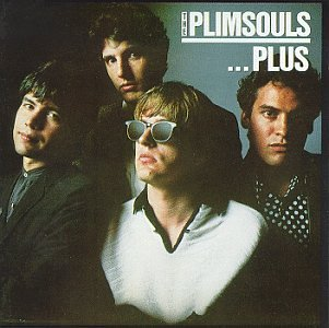 The Plimsouls...Plus