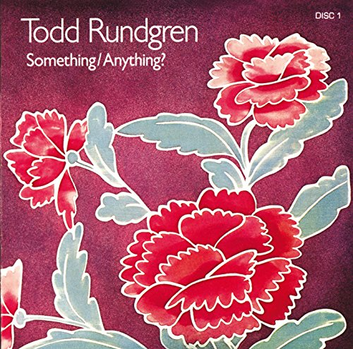 Todd Rundgren - Something/Anything? - Zortam Music