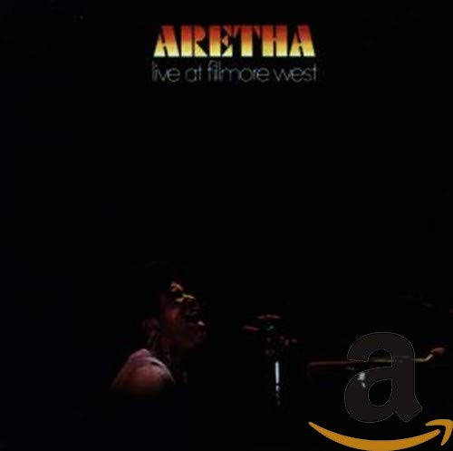 Aretha Franklin - Aretha Live At Fillmore West - Zortam Music