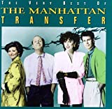 Album cover for The Very Best of the Manhatan Transfer
