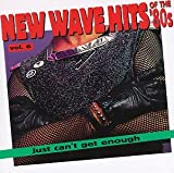 Albumcover für Just Can't Get Enough: New Wave Hits of the '80s, Volume 6