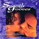 Cover de Smooth Grooves: A Sensual Collection, Volume 4