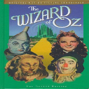 Original album cover of The Wizard Of Oz: Original Motion Picture Soundtrack - The Deluxe Edition by Herbert Stothart, Harold Arlen, E. Y. Harburg