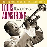 album art to Now You Has Jazz: Louis Armstrong at M-G-M