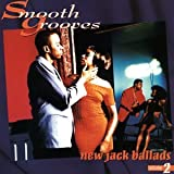 Cover de Smooth Grooves: New Jack Ballads, Volume 1