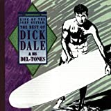 Skivomslag för King Of The Surf Guitar: The Best Of Dick Dale & His Del-Tones