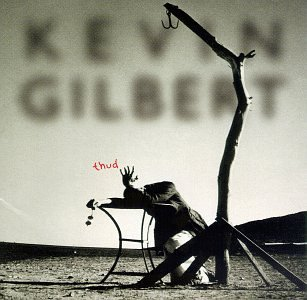 CD-Cover: Kevin Gilbert - Thud