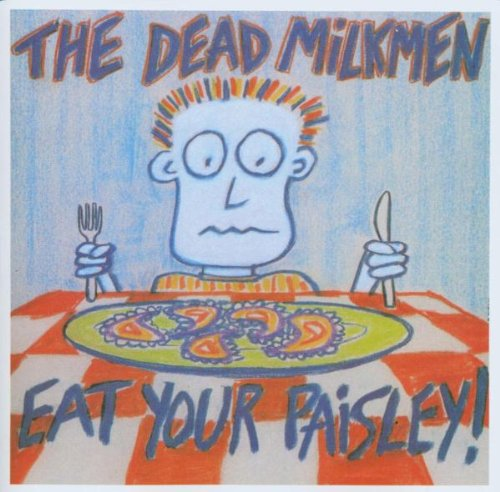 Eat Your Paisley!