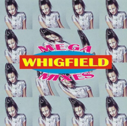 Whigfield - Mega Mixes - Zortam Music