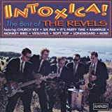 The Revels - Intoxica!!! The Best of the Revels