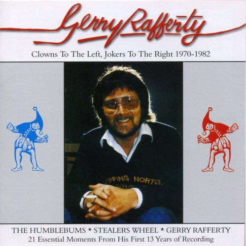 Gerry Rafferty - Clowns to the Left, Jokers to the Right: 1970-1982 - Zortam Music