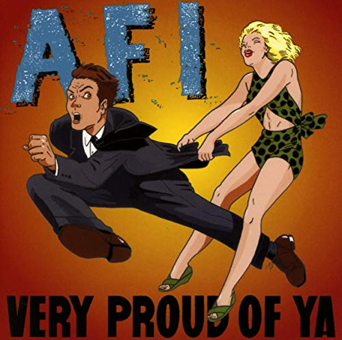 Very Proud of Ya by AFI album cover