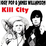 Kill City With James Williamson