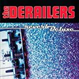 The Derailers - Reverb Deluxe