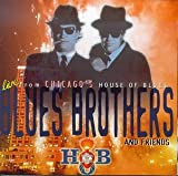 Blues Brothers & Friends: Live from House of Blues