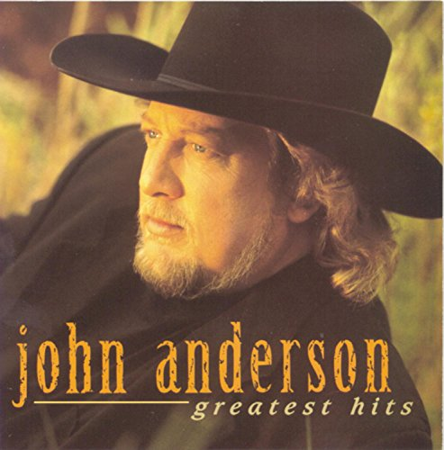 John Anderson - Greatest Hits [BNA]