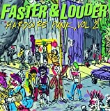 Album cover for Faster & Louder: Hardcore Punk, Volume 2