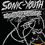Confusion Is Sex/Kill Yr. Idols (Sonic Youth)