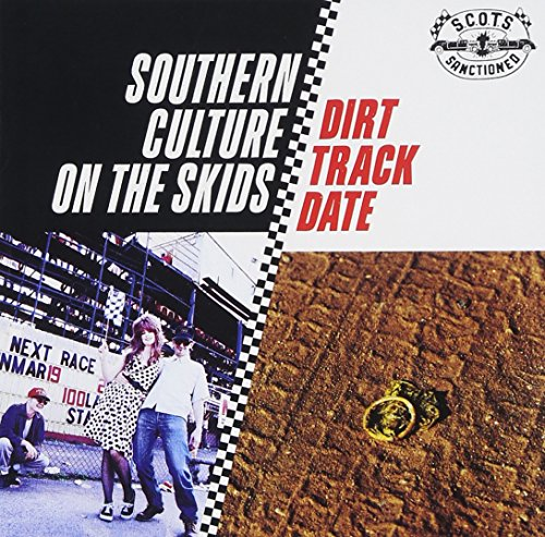 SOUTHERN CULTURE ON THE SKIDS - SOUTHERN CULTURE ON THE SKIDS - Lyrics2You