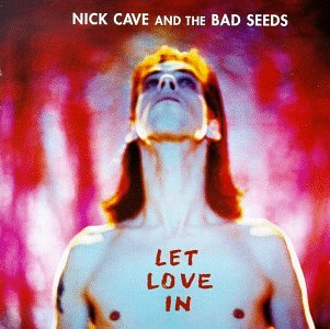 CD-Cover: Nick Cave & the Bad Seeds - Let Love In