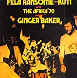 Fela With Ginger Baker Live! by Fela Kuti