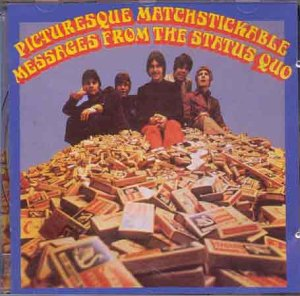Picturesque Matchstickable Messages from the Status Quo [12 Tracks]