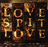 >Love Spit Love - All She Wants