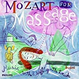 Mozart for Massage: Music with a Soft, Gentle Touch