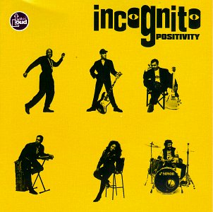 Incognito - Positivity - Zortam Music