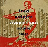 Copertina di album per Steppin' Out: Astaire Sings