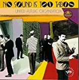 United Future Organization - No Sound Is Too Taboo
