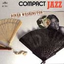 Album cover for Compact Jazz: Dinah Washington