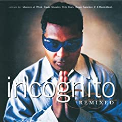 Incognito Remixed